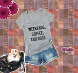 Weekends, Coffee and Dogs Shirt Custom Color Print Women's V-Neck T-shirt Dog Agility Training Walking Fur Baby Shirt Graphic Tee