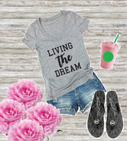 Living The Dream Women's V-Neck T-shirt Mommy Mom Good Life Tee Custom Shirt Graphic Fitted Tee
