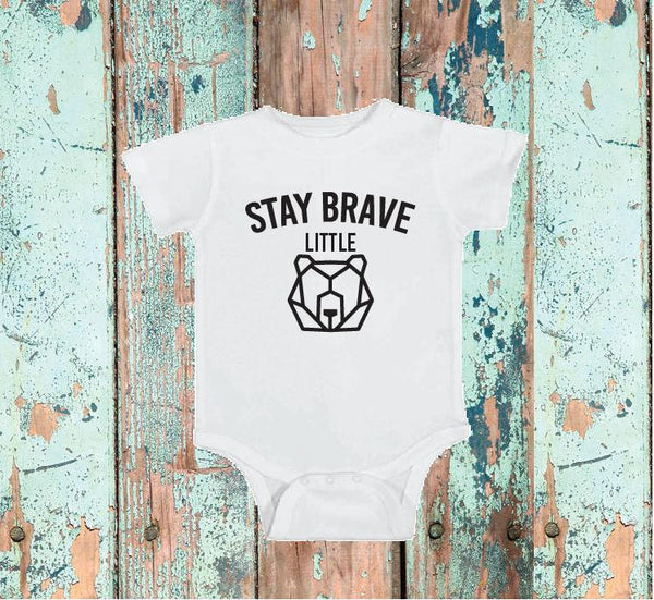 Stay Brave Little Bear Baby Bodysuit Custom Infant T-shirt Personalized Baby Fine Jersey Shirt Baby Funny Infant