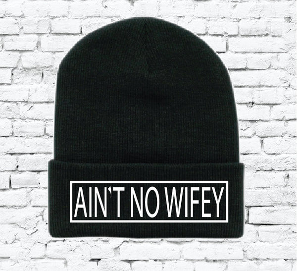 Ain't No Wifey Custom Embroidery Beanie Dwarf Hat Your Color Choice