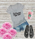 Always Stay Humble and Kind Women's V-Neck T-shirt Custom Ladies Shirt Custom Empower Fitted Tee