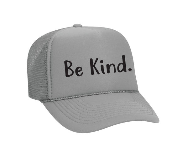 Be Kind Trucker Hats Mesh Back Snapback Hat Your Color Choices Humanitarian Inspirational Hat Glitter or Any Print Color