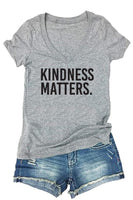 Kindness Matters Tee Women's V-Neck T-shirt Custom Shirt Soft Fitted Tee Be Kind Humanitarian Shirt
