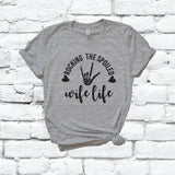 Rocking the spoiled Wife Life Shirt Graphic Tee Unisex Crew Neck T-shirt Custom Colors Shirt Relaxed Retail Fit Tee