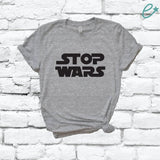 STOP WARS Shirt Peace Graphic Tee Unisex Crew Neck T-shirt Custom Colors Shirt Relaxed Retail Fit Tee