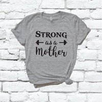 Strong as a Mother Shirt Pregnancy Baby Announcement Graphic Tee Unisex Crew Neck T-shirt Custom Colors Shirt Relaxed Retail Fit Tee