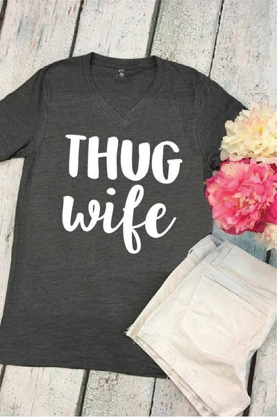 Thug Wife V Neck Tee Dark Grey Charcoal Cotton Womens T Shirt Relaxed Retail Fit