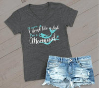 Of course I drink like a Fish I'm a Mermaid V Neck Tee Dark Grey Charcoal Cotton Womens T Shirt Relaxed Retail Fit
