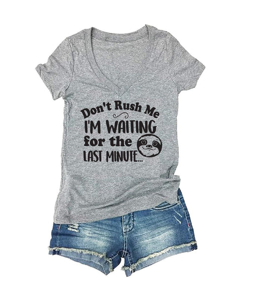 Don't Rush me, I'm waiting for the last minute Print Women's V-Neck T-shirt  Sloth Custom Shirt Custom Personalized Fitted Tee