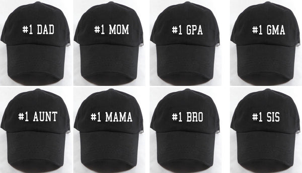 Custom Embroidery Unstructured Hat Your Choice #1 Mom Mama Dad GPA GMA Aunt Bro Sis Hat Your Color Choice Gift for Him or Her