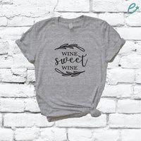 Wine Sweet Wine Shirt Custom Color Print Tee Women's Crew Neck Graphic Tee T-shirt