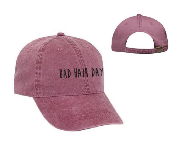 Bad hair day Baseball Cap Unstructured Dad Hat Funny Hat Hair Dont Care or Your Color Choice