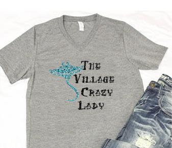 Village Crazy Lady T-shirt Womens Gift Graphic Tee Women's V-Neck T-shirt Relaxed Fit Tee