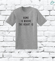 Home Is Where The Heart Is Custom Print Men's Crew Neck T-shirt Graphic Tee Soft Relaxed Shirt Retail Fit Tee
