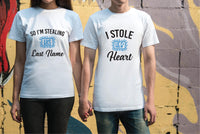 I stole her Heart and I'm Stealing his Last Name Tees Couples Anniversary Graphic Tee Your Custom Unisex T-shirt Engagement Announcement