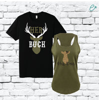 Her Buck and His Doe Couples Shirts Graphic Tee Tank Top Hunting Couple Huntsman Wedding Announcement Country Couple T-shirt