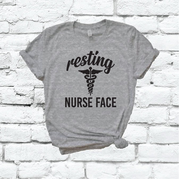 Resting Nurse Face Shirt RN Graphic Tee Unisex Crew Neck T-shirt Custom Colors Shirt Relaxed Retail Fit Tee