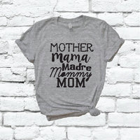 Mother Mama Madre Mommy MOM Shirt Graphic Tee Unisex Crew Neck T-shirt Custom Colors Shirt Relaxed Retail Fit Tee