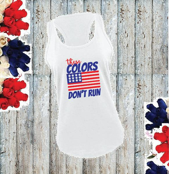 These colors Don't Run Women's Racerback 4th of July Gathered Back Tank Custom Tank Top Custom Personalized Fitted Tank Sports Wear