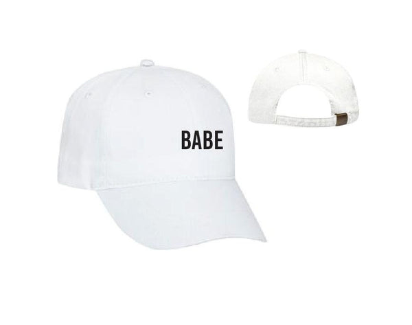 Babe Baseball Cap Unstructured Dad Hat Girlfriend or Single Hat Hottie Baby Bae or Your Color Choice