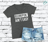 Bumpin Ain't Easy V Neck Tee Pregnancy Graphic Tee Dark Grey Charcoal Cotton Womens T Shirt Relaxed Retail Fit