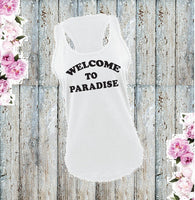 Welcome to Paradise Tank Top Women's Racerback Vacation Vibes Beachy Graphic Tee Custom Colors Personalized Vacay Palm Trees Welcome Shirt