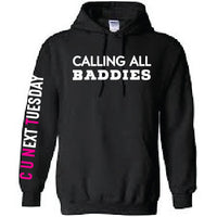 Calling All Baddies Hoodies for Michele