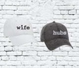 Wife and Hubs Baseball Cap Unstructured Dad Hat Wedding Married honeymoon Unisex Hats or Your Color Choice