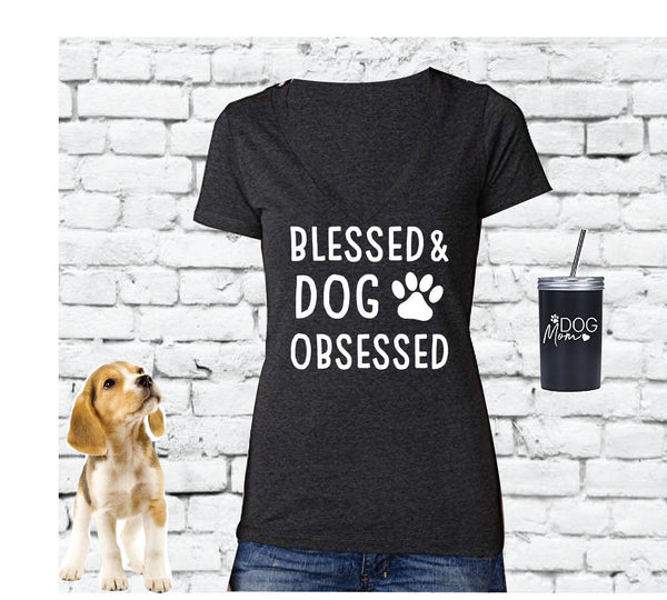 Blessed & Dog Obsessed Print Women's V-Neck T-shirt Custom Shirt Personalized Colors Fitted Mom Graphic Tee