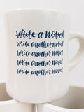 "NaNoWriMo ""Write Another Novel"" Mug"
