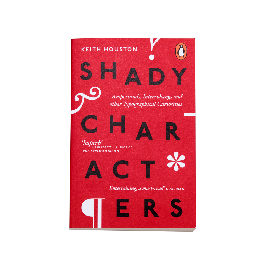 Shady Characters Keith Houston The Good Copy