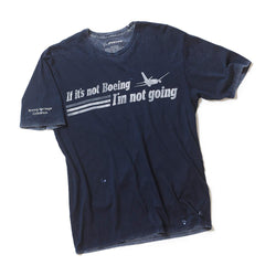 If It's Not Boeing… T-shirt