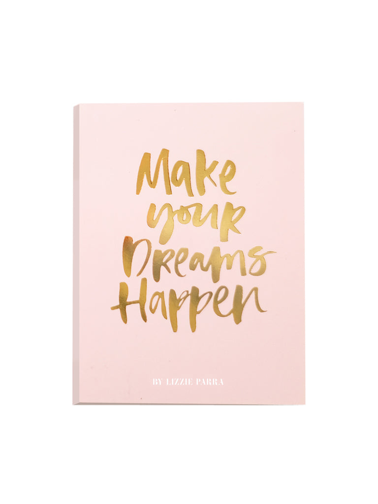 Make Your Dreams Happen Sticky Notes BLP Beauty