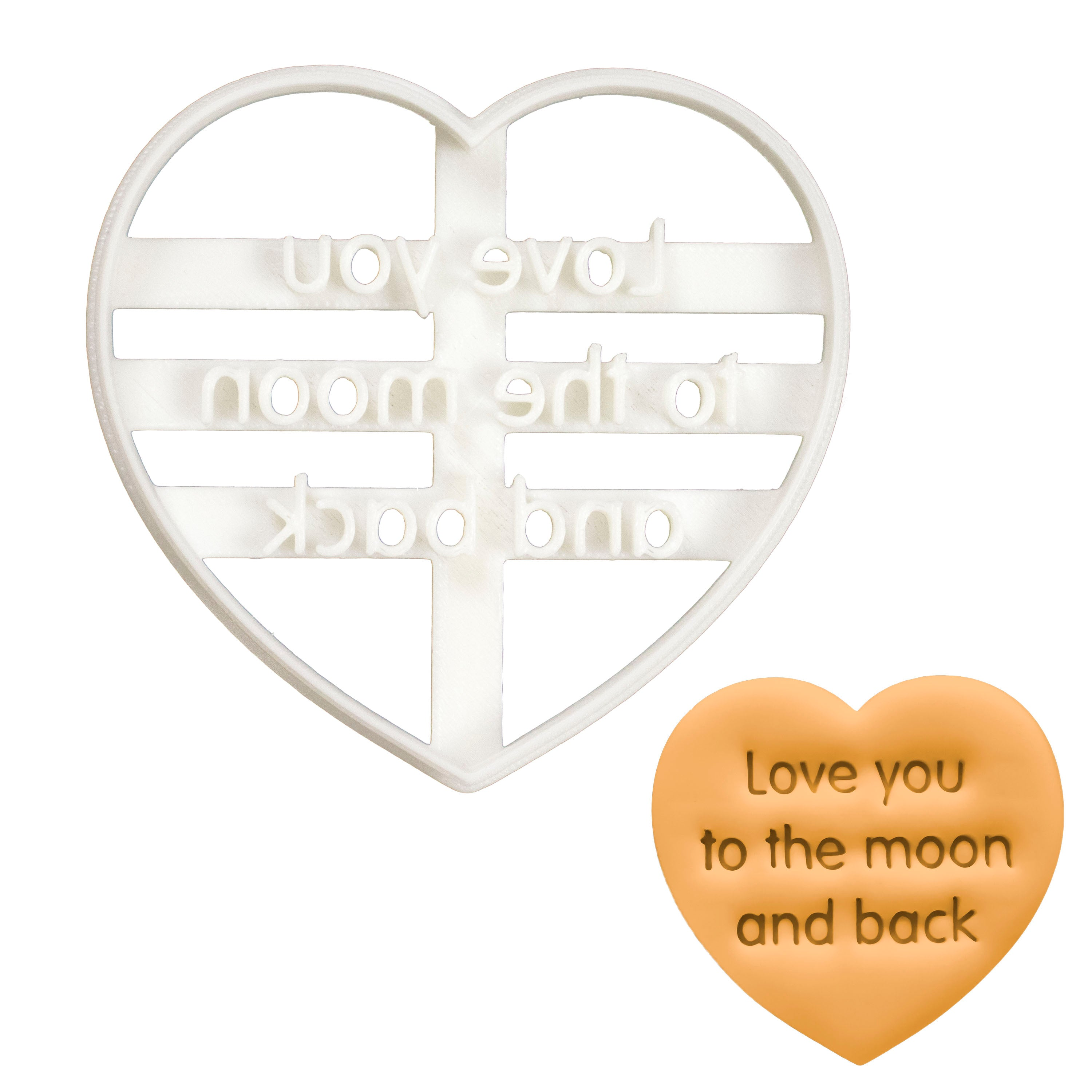 Love You to the Moon and Back in Sans Serif cookie cutter