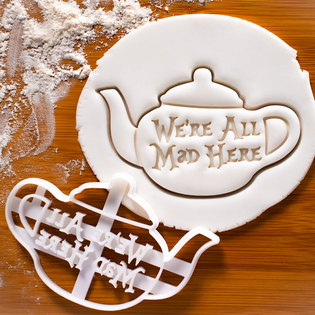 We are all Mad Here Teapot Cookie Cutter