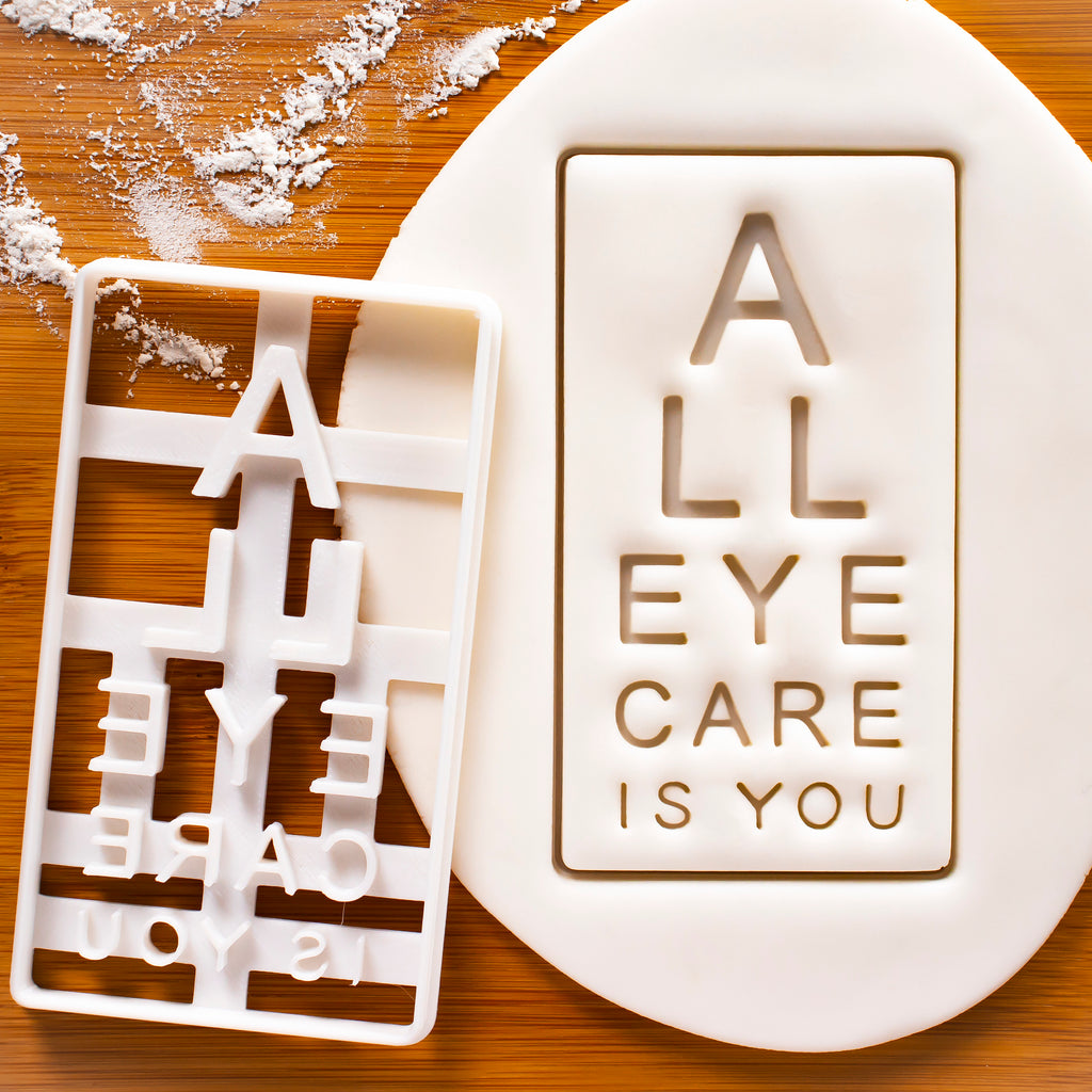 All Eye Care Is You cookie cutter