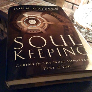 Soul Keeping by John Ortburg