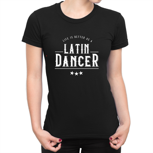 Life is Better as a Female Latin Dancer (Dark) by KLDSA