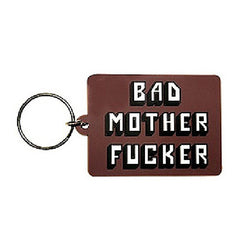 Bad Mother Fucker Rubber Keychain