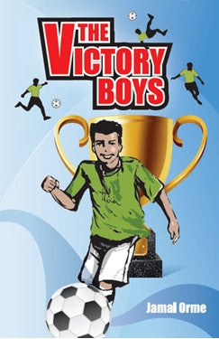 The Victory Boys by Jamal Orme - Baitul Hikmah