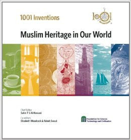 1001 Inventions by Salim T.S Al Hassani & Elizabeth Woodcock, Rabah Saoud - Baitul Hikmah Islamic Book and Gift Store