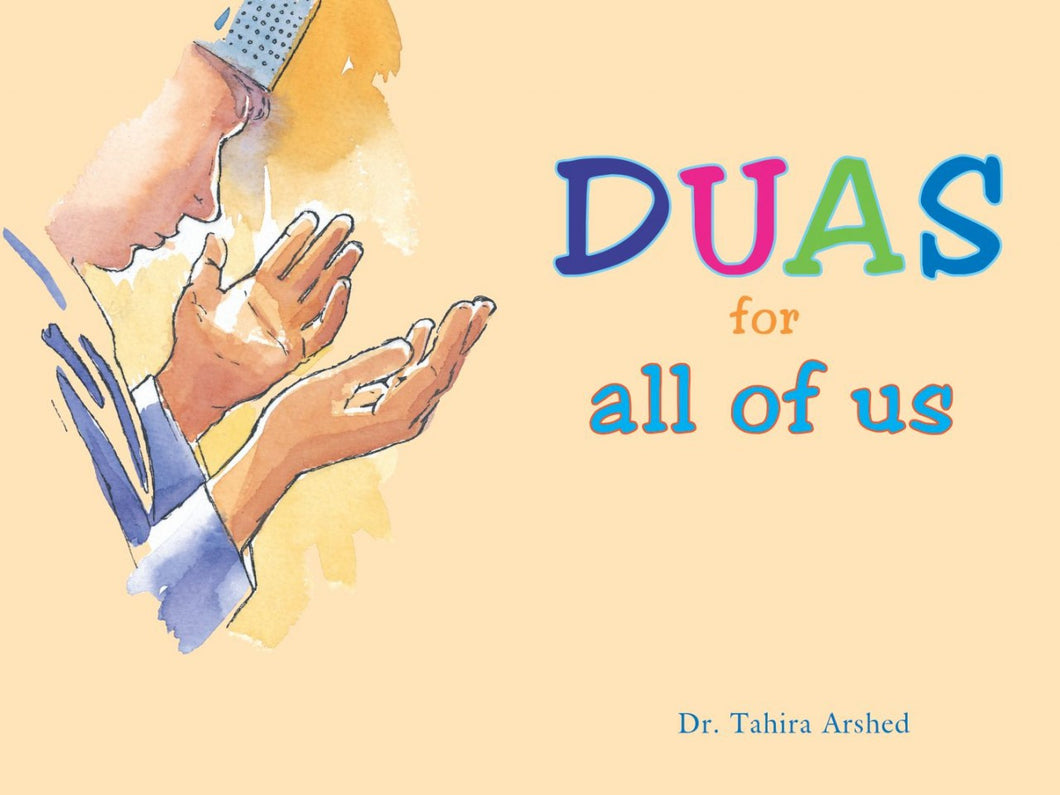 Duas for all of us by Dr Tahira Arshed - Baitul Hikmah Islamic Book and Gift Store