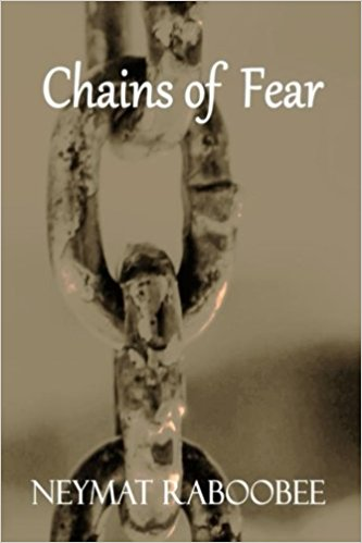 Chains of Fear by Neymat Raboobee - Baitul Hikmah Islamic Book and Gift Store