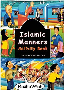 Islamic Manners Activity Book - Baitul Hikmah Islamic Book and Gift Store