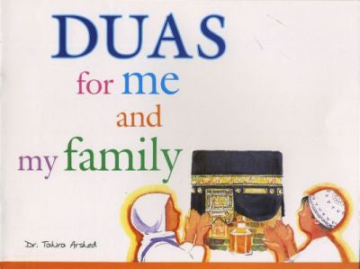 Duas for me and my Family by Dr Tahira Arshed - Baitul Hikmah Islamic Book and Gift Store