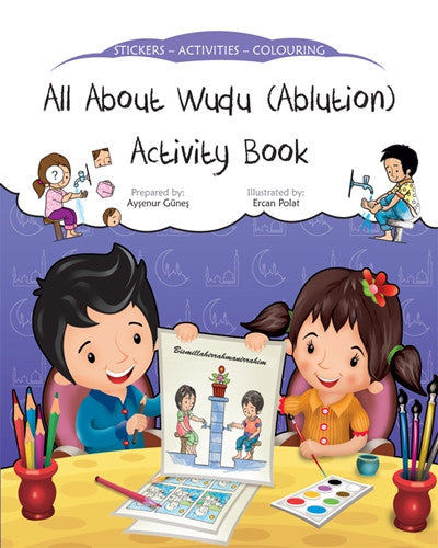 All About Wudu (Ablution) Activity Book by Aysenur Gunues - Baitul Hikmah