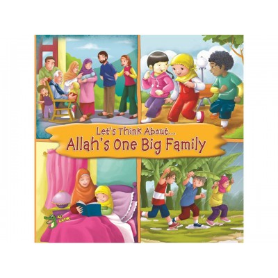 Let's Think About... Allah's One Big Family - Baitul Hikmah