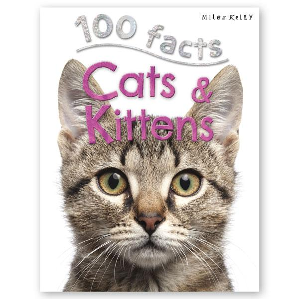 100 Facts : Cats & Kittens - Baitul Hikmah Islamic Book and Gift Store