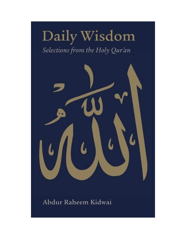 Daily Wisdom : Selections from the Holy Quran - Baitul Hikmah Islamic Book and Gift Store