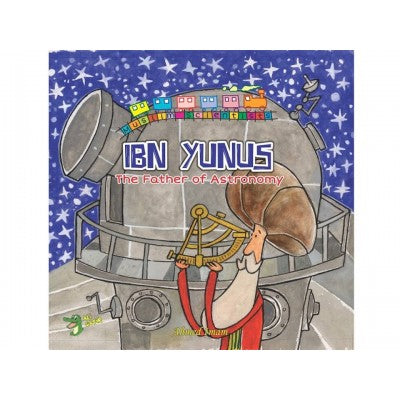 Ibn Yunus - The Father of Astronomy - Baitul Hikmah